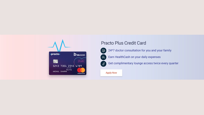 Practo, RBL Bank, Credit cards, MyHealth Plan, HealthCash, Bank Practo Plus credit, Practo app, Co-branded, Mastercard, Practo health plan account, Health plan